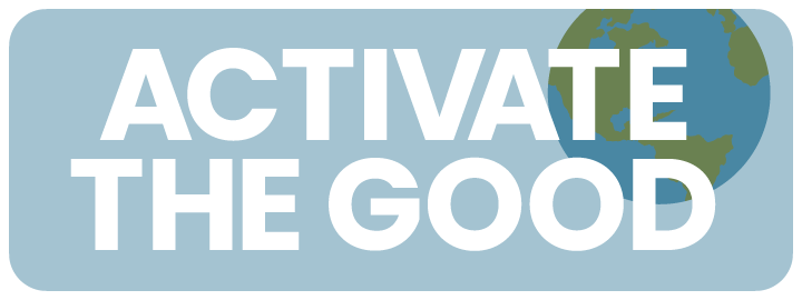 Activate the Good